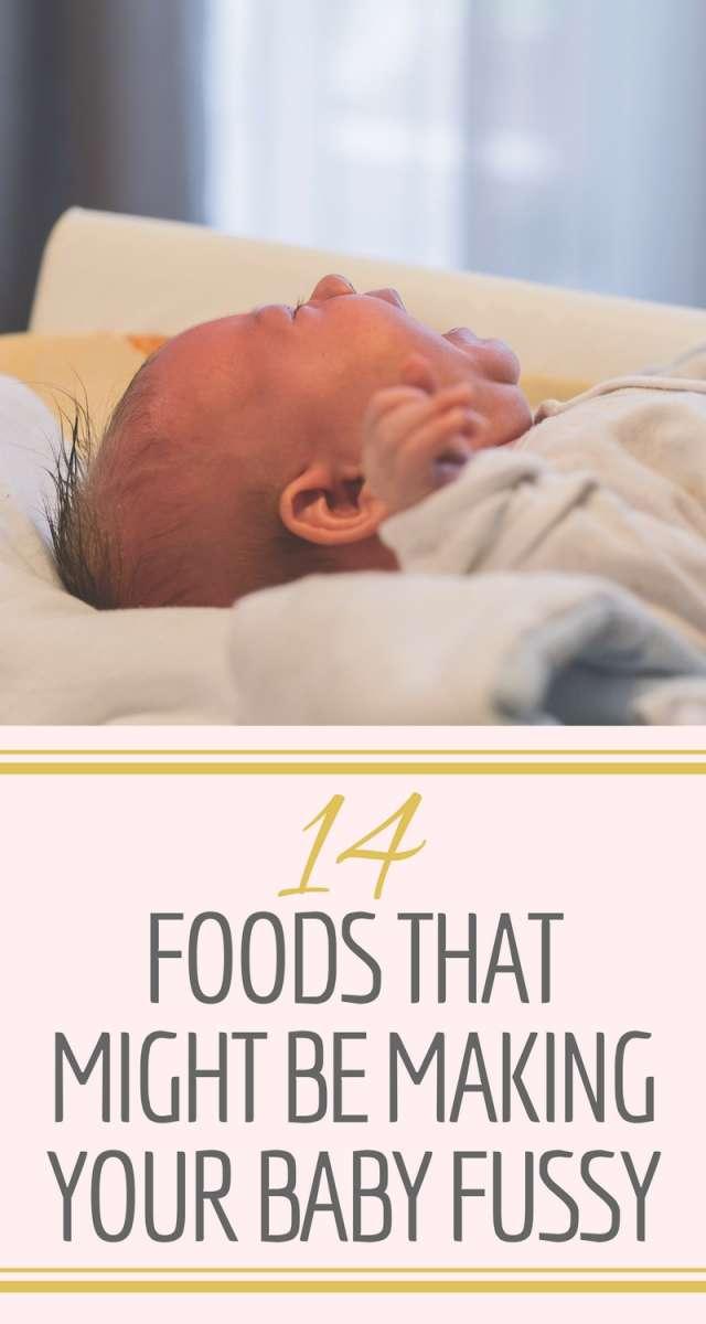 14 Foods That Might Be Making Your Baby Fussy | Find out what foods could be making your baby unsettled so you can eliminate them from your diet.
