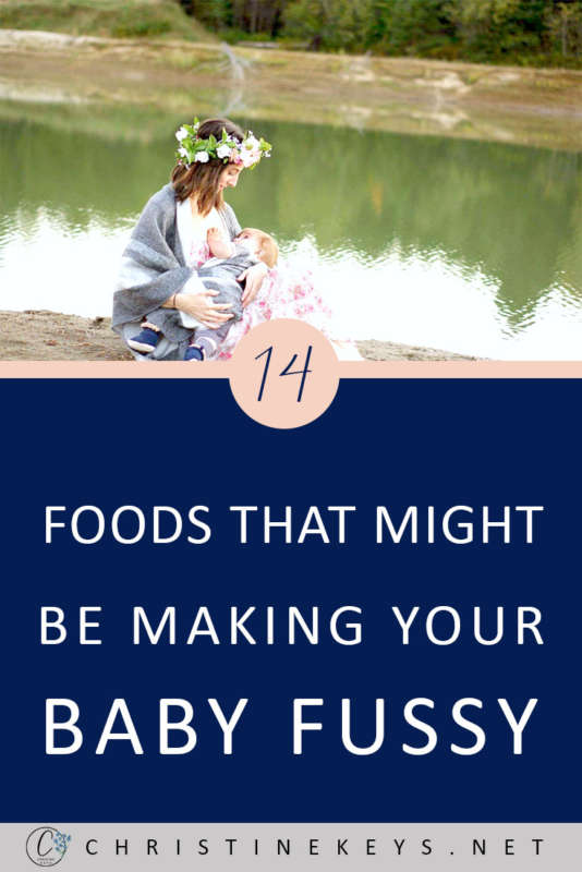 14 Foods That Might Be Making Your Baby Fussy || If your baby is difficult to settle and you're struggling to work out why, then try eliminating some of the most common foods associated with upsetting babies. #motherhood #babies #reflux #parenting #momhacks #parentinghacks #babies #babysleep #newborn