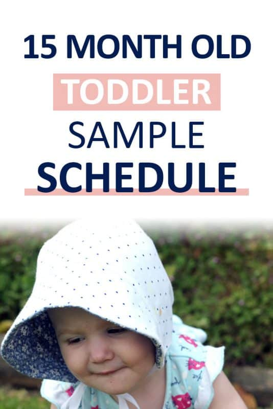 Pinterest image about a 15 month old toddler schedule