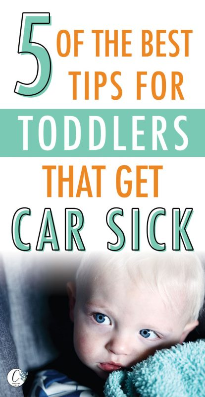 Pinterest image about the best tips for toddlers that get car sick