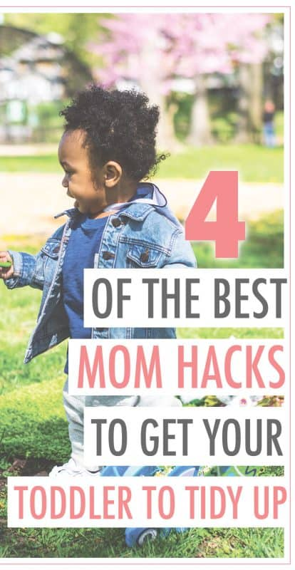 Pinterest image about how to get your toddler to tidy up