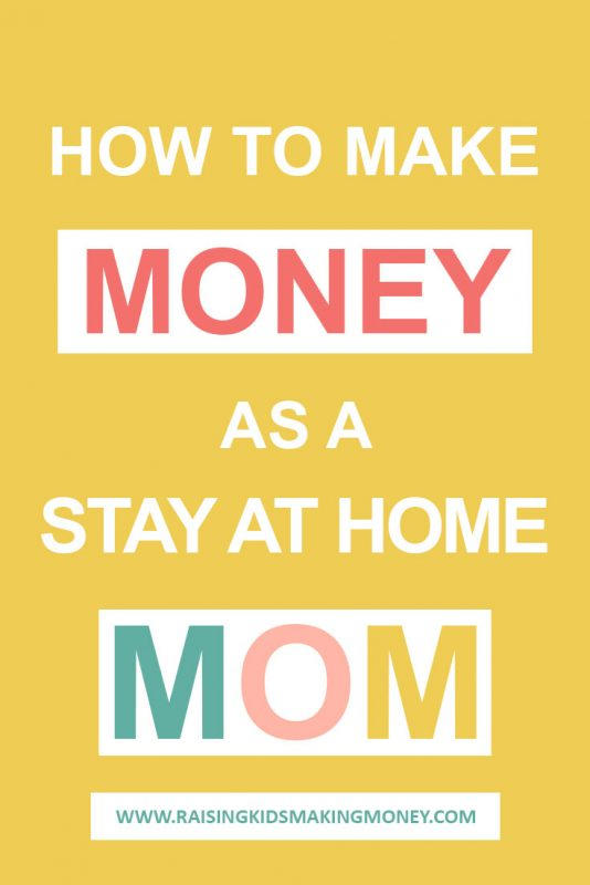 how to make money as a stay at home mom pinterest image