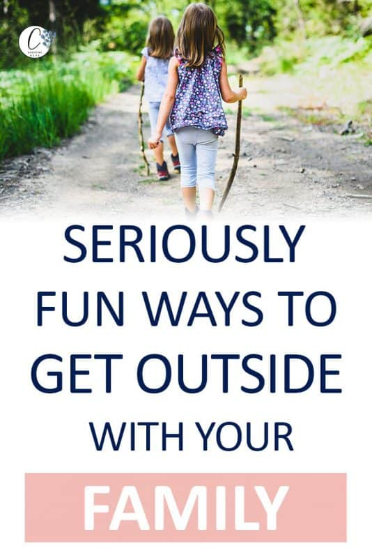 Pinterest image about fun ways to get outside with your family