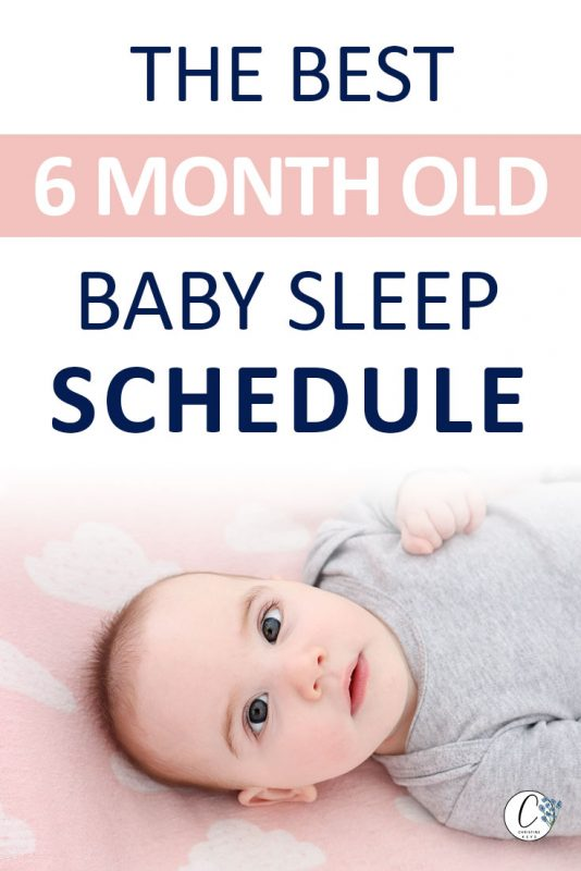 Pinterest image about the best 6 month old baby sleep schedule