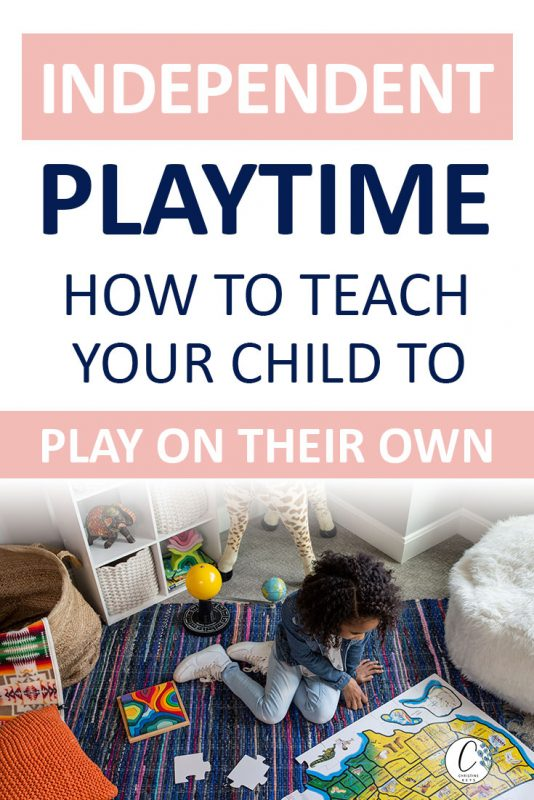 Pinterest image about how to start independent play time