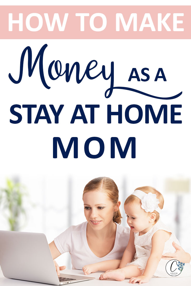 Pinterest image about how to make money as a stay at home mom