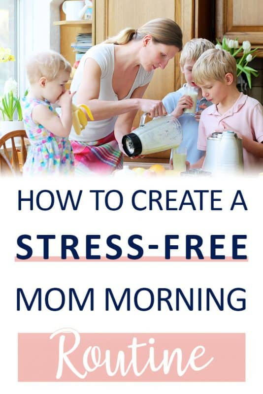 Pinterest image about how to create a stress free mommy morning routine