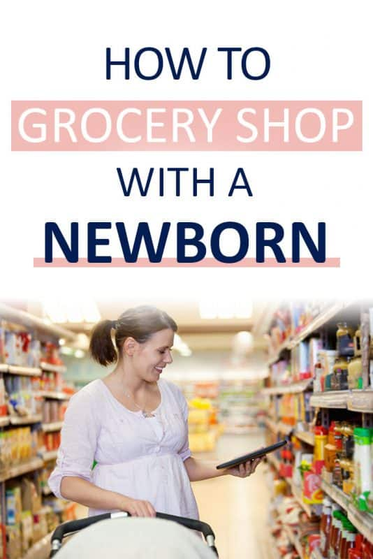 Pinterest image about how to grocery shop with a newborn
