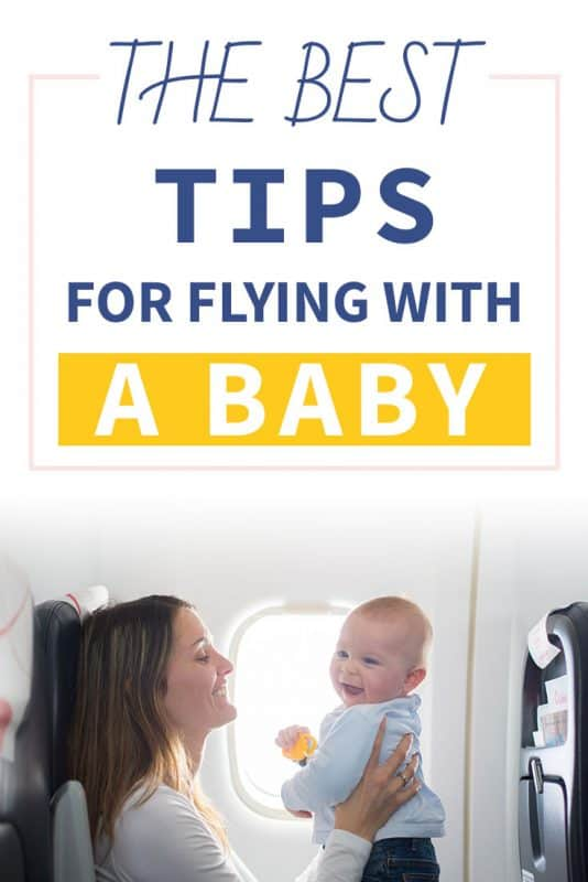 Pinterest image about the best tips for flying with a baby