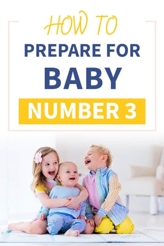 Pinterest image about preparing for baby number 3