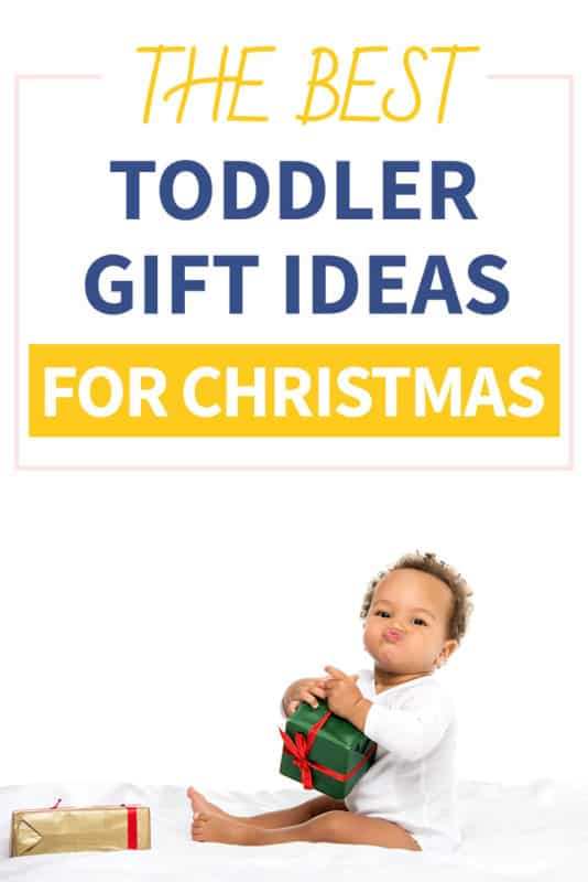 Pinterest image about the best toddler gifts to get for Christmas