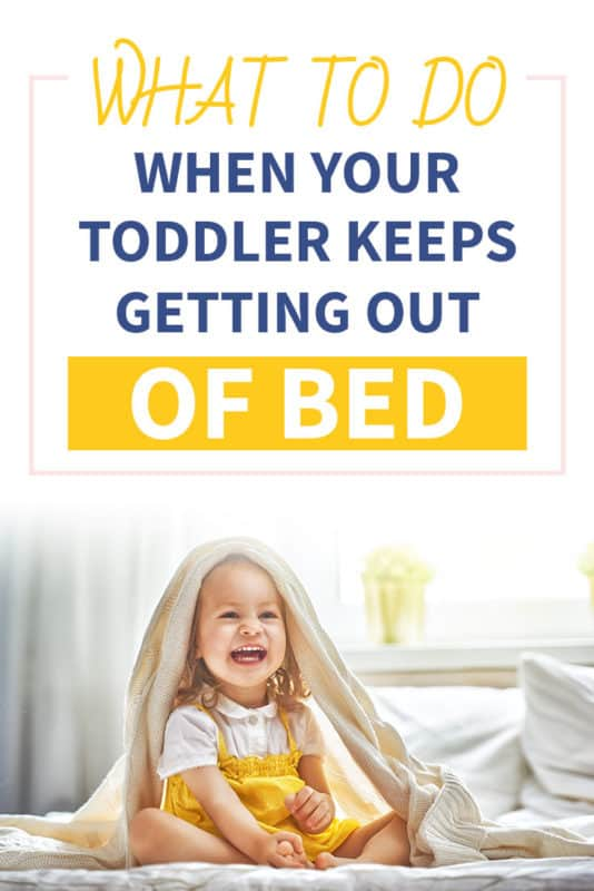 Pinterest image about what to do when your toddler keeps getting out of bed