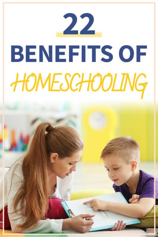 Pinterest image about the benefits of homeschooling