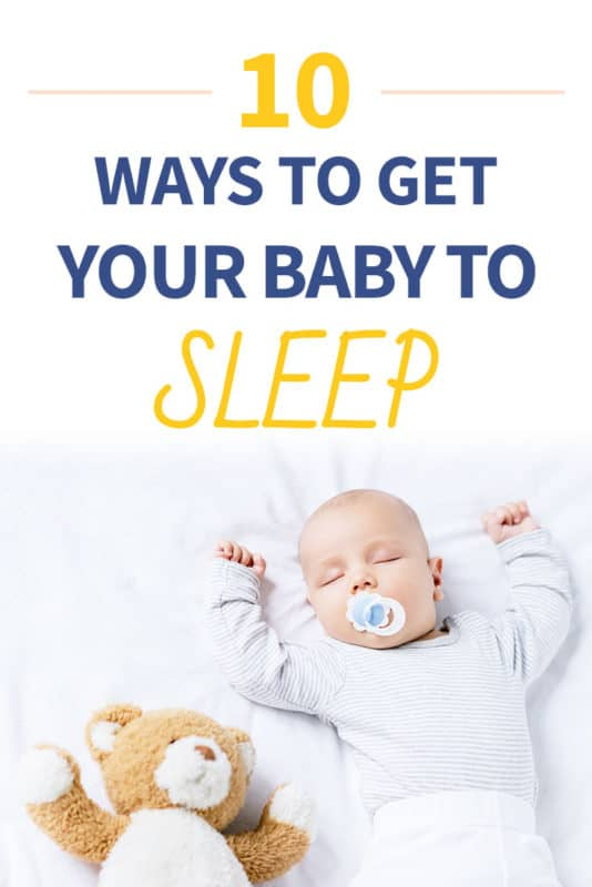 Pinterest image about ways to get your baby to sleep