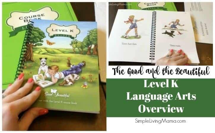The Good and the Beautiful Language Arts Level K Sneak Peek!