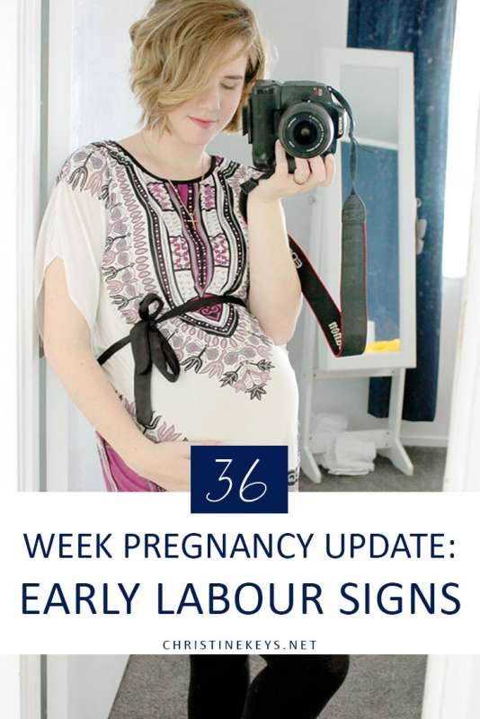 36 Week Pregnancy Update: Early Labour Signs || Find out what symptoms have lead me to believe that I might be heading towards the stages of early labour. #pregnancy #motherhood #babies #parenting #laboranddelivery #childbirth #thirdtrimester