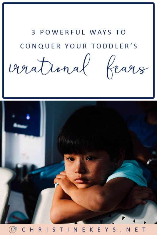 3 Powerful Ways To Conquer Your Toddler's Irrational Fears || Knowing how to help your toddler with a fear that seems irrational to you can be challenging. Use these 3 strategies to work with your child to overcome their fears. #parenting #toddlers #motherhood #toddlerfear #parentinghacks #gentleparenting #positiveparenting