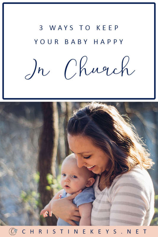 3 Ways To Keep Your Baby Happy In Church || It can be tricky when attending church messes with your baby's routine. Use these three tips to help your baby stay content during the service. #parenting #church #faith #babies #routine #babywearing #motherhood