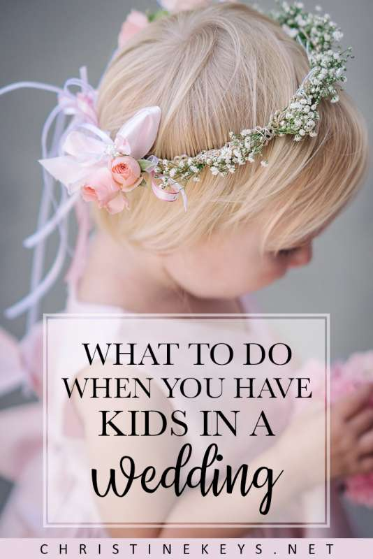 What to Do When You Have Kids in a Wedding || Find out the best advice for keeping things calm and running smoothly when you have kids in the wedding party. #wedding #parenting #kids