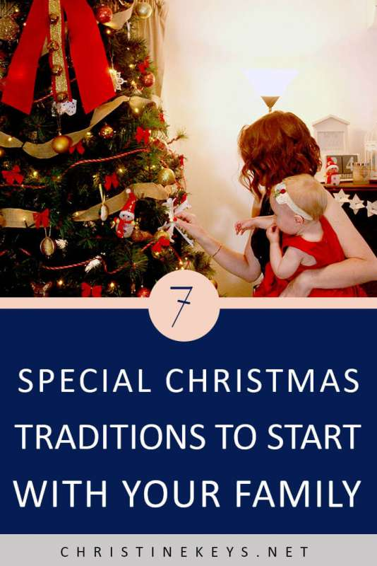 7 Special Christmas Traditions to Start With Your Family || Looking for some new Christmas traditions? Take a look at this list of fun, family activities. #christmas #family #parenting #christmastraditions #holidays #motherhood #kids