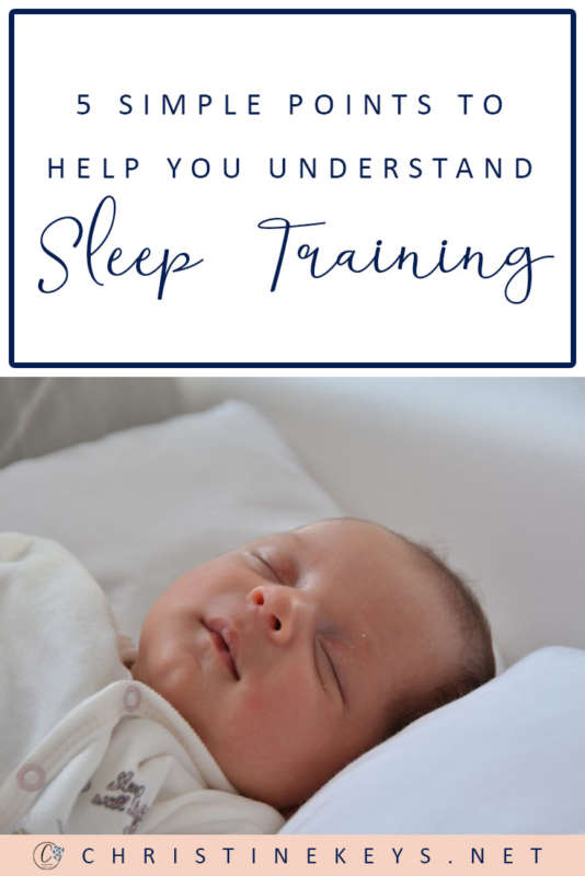 5 Simple Points To Help You Understand Sleep Training || Find out the true definition of sleep training and what it actually means to sleep train your baby. #parenting #babysleep #babies #motherhood #parentled #babyroutine #sleeptraining #sleepschedule #babywise #momsoncall