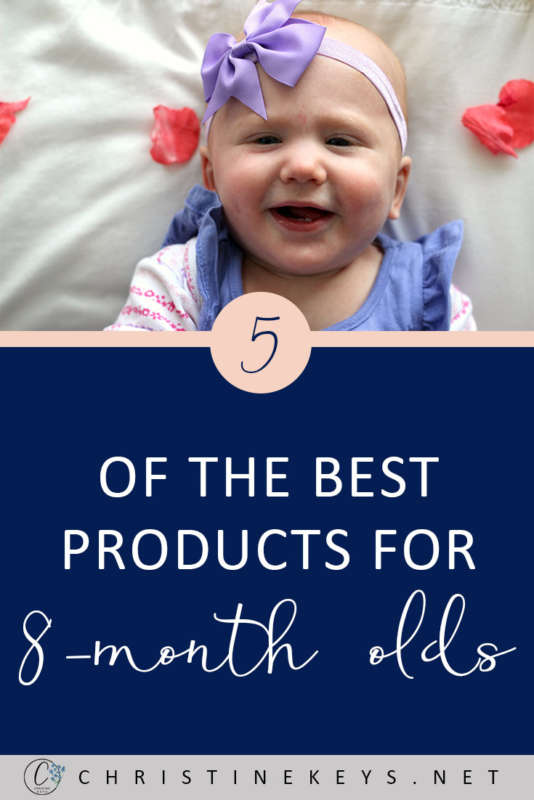 5 of The Best Products For 8-Month Olds! || Here is our routine at 8-months as well as the products we're loving. #baby #babies #8months #babyproducts #toys #babysleep #parenting #motherhood #babywise #routine #babyroutine #babyschedule #sleepschedule
