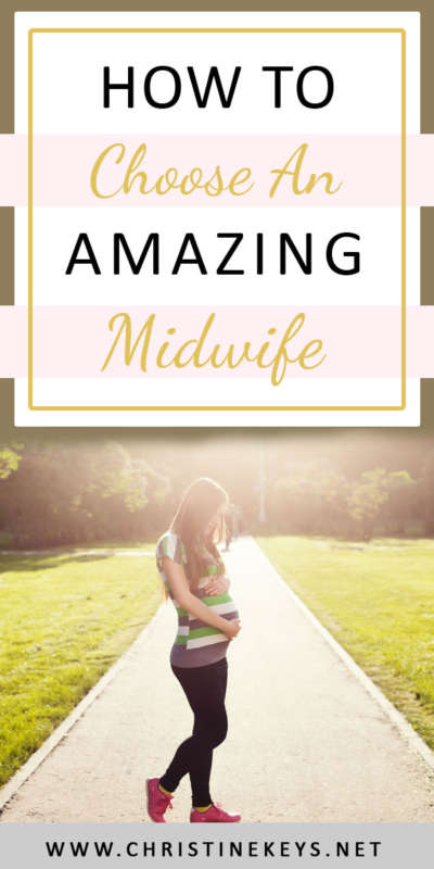 How To Choose An Amazing Midwife || Find out what key things to keep in mind when deciding who your midwife will be. #midwife #motherhood #childbirth #pregnancy #laboranddelivery