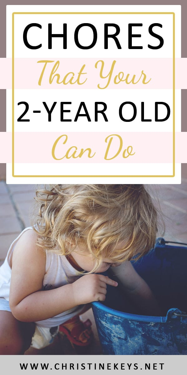 Chores That Your 2-Year Old Can Do   Sometimes it is hard to figure out what is appropriate for your child at their age. This is a list of chores that are achievable for 2-year olds. They will love being able to help around the house, and you'll love it too! #chores #2yearold #lifeskills