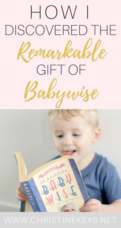 How I Discovered The Remarkable Gift of Babywise