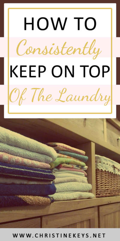 How To Consistently Keep On Top of The Laundry || Use these helpful tips to make sure your laundry pile stays low! #cleaning #routine #laundry #washing