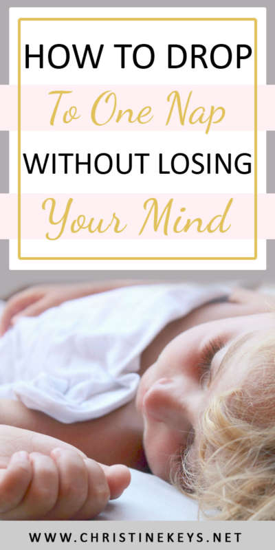 How To Drop To One Nap Without Losing Your Mind | Use these strategies to implement the 2-1 nap transition. It can be challenging, but you can make the transition without everyone being miserable! #babywise #onenap #toddler #toddleroutine