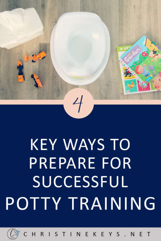 4 Key Ways To Prepare For Successful Potty Training || Give you and your child the best chance of success by following these potty training tips! #pottytraining #toddlers #parenting #motherhood