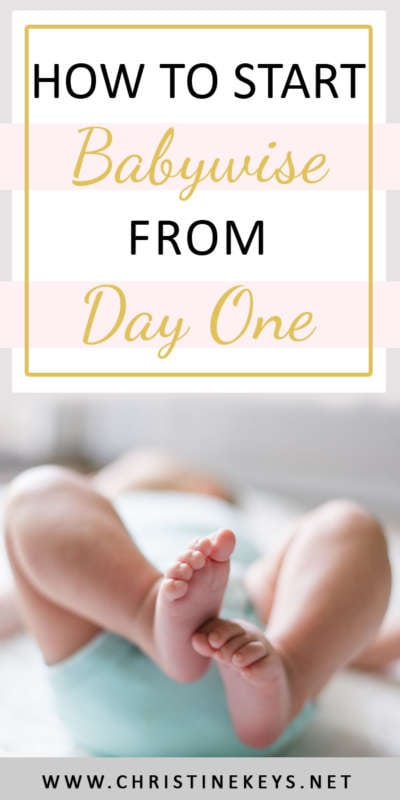 How To Start Babywise From Day One | Learn what to focus on and how to implement Babywise from the day your baby is born. #routines #babywise #babysleep