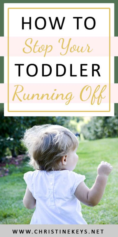 How To Stop Your Toddler Running Off || Use these tips to teach your toddler to stay by your side. #parenting #toddlers