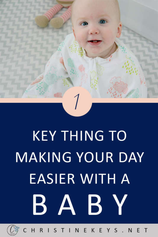 1 Key Thing To Making Your Day Easier With A Baby || Find out some key tips to making your day run much more smoothly when you have a baby. #motherhood #baby #babies #parenting #babyroutine #schedule #babywise