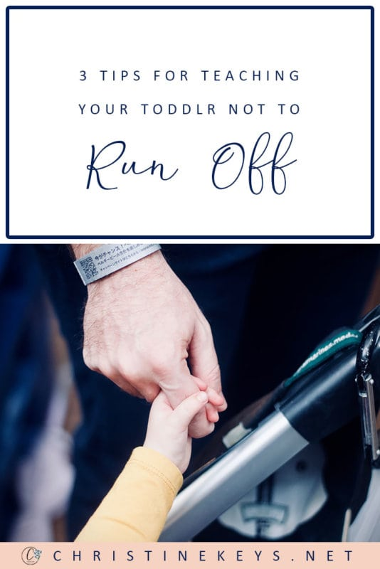 3 Tips to Teach Your Toddler Not to Run off || Use these 3 parenting tips to teach your toddler about traffic safety and obedience. #parenting #toddlers #motherhood #safety #childsafety