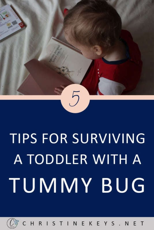 5 Tips For Surviving A Toddler With A Tummy Bug || Use these 5 genius tips to get through the challenges that come with having a sick toddler. #parenting #sickness #health #family #toddler #motherhood #parentinghacks