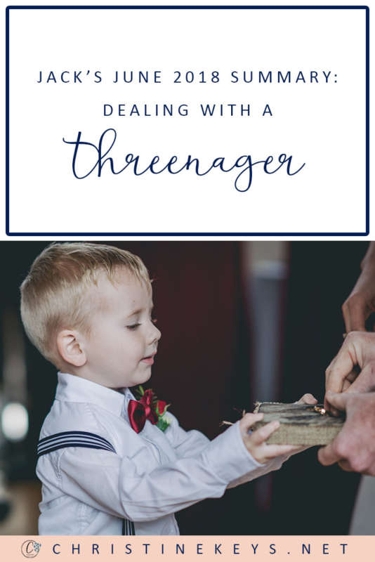 Jack's June 2018 Summary: Dealing With A Threenager || Here is Jack's routine and update for June 2018. Find out how we dealt with some sleep and behaviour challenges this month. #parenting #toddler #behaviour #wedding #pageboy #motherhood #routine #toddlerroutine #toddlerproducts