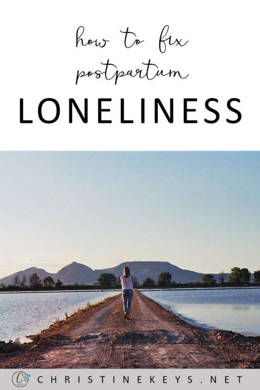 How To Fix Postpartum Loneliness || Find out the reason why postpartum loneliness exists and then what to do about it. #postpartum #motherhood #parenting #babies