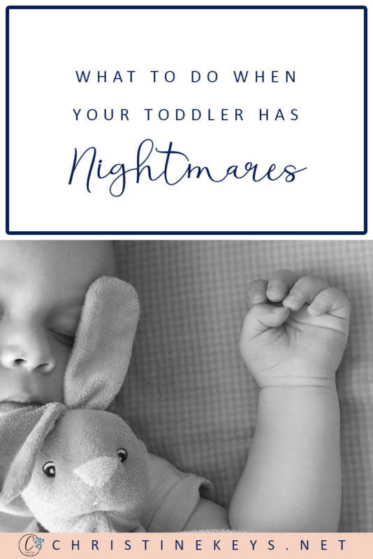 What To Do When Your Toddler Has Nightmares || Learn some helpful tips and strategies for working through the challenge of nightmares with your toddler. #parenting #nightmares #toddlers #motherhood