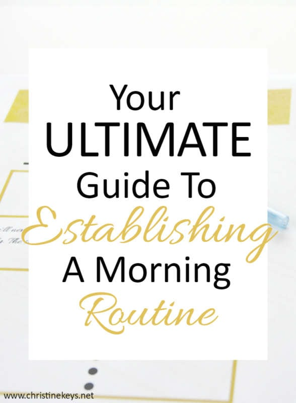 Your Ultimate Guide To Establishing a Morning Routine. This guide helps mamas to reach the goals they have for their morning. End your day on a good note by setting up your morning for success!