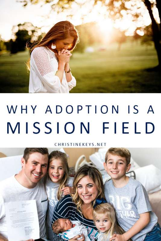 Why Adoption is Like a Mission Field || Learn about what the Bible says about adoption and how it really is like a mission field. #parenting #adoption #babies #family #kids #children