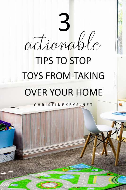 3 Actionable Tips to Stop Toys from Taking Over Your Home || Use these tips to help manage the toys in your home and keep your house tidy. #organizing #home #toys #parenting