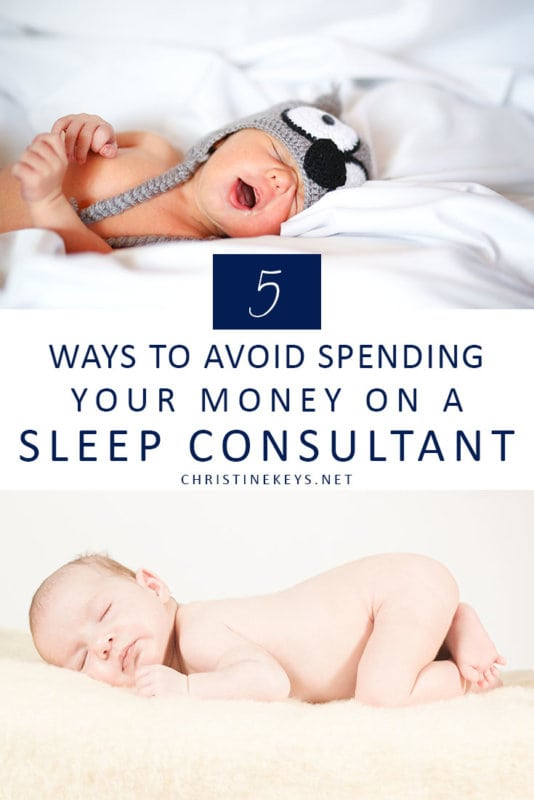 5 Ways to Avoid Spending Your Money on a Sleep Consultant || Find out what 5 things can help you to negate the need to hire a sleep consultant. #parenting #babies #sleep #sleeptraining #routines #schedules #motherhood #babysleep