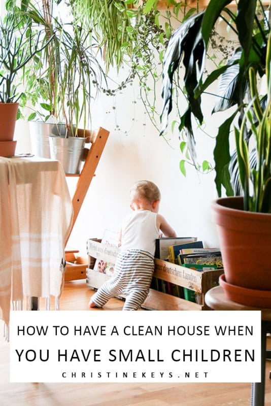 How to Have a Clean Home When You Have Small Children || It may seem impossible but there are some simple things you can implement to keep your home clean even when you have babies and toddlers. #parenting #cleaning #home #motherhood #homemaking