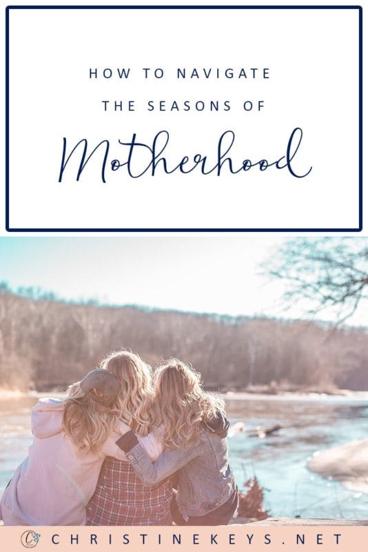 How to Navigate the Seasons of Motherhood || Get some helpful and encouraging tips for dealing with the challenges and changes that motherhood brings. #parenting #motherhood #selfcare #family #children #babies #kids