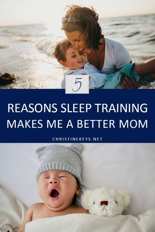 Pinterest image about why sleep training makes me a better mom