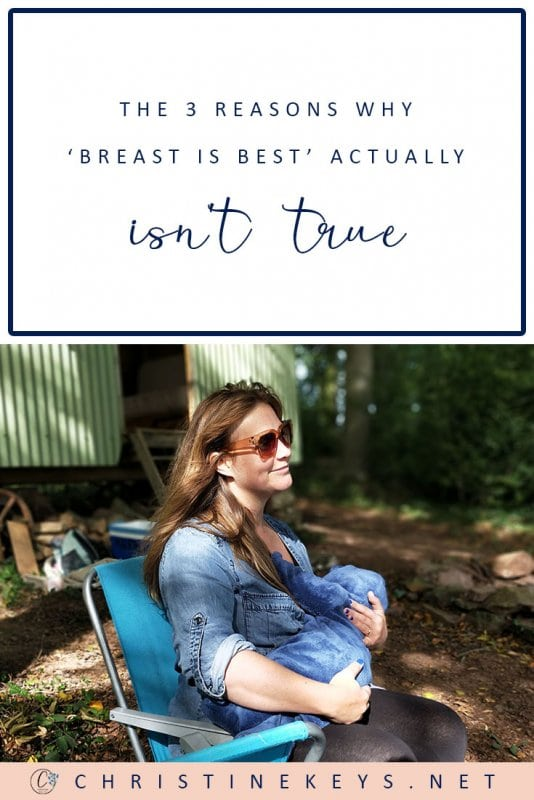 The 3 Reasons Why 'Breast is Best' Actually Isn't True || Find out why the popular catchphrase is actually false and creates some real misconceptions. #parenting #motherhood #breastfeeding #babies