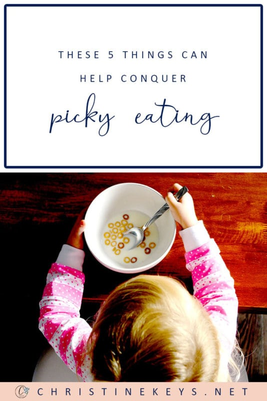 These 5 Things Can Help Conquer Picky Eating || Are you frustrated with your child that just won't eat? Try these tips that worked for our family. #parenting #toddlers #babies #motherhood #food #pickyeating #eating