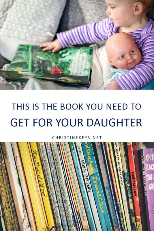 This is the Book You Need to Get for Your Daughter || A stunning book for your daughter. A compelling story with beautiful illustrations. #book #parenting #motherhood #toddler #daughter #girl #reading